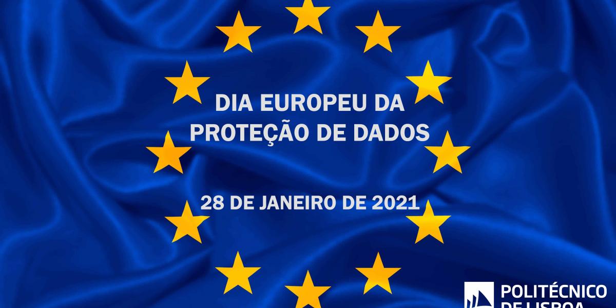 DiaEuropeuDaProtecaoDeDados-2021