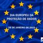 Dia Europeu da Proteção de Dados